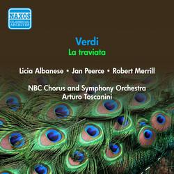 Verdi, G.: Traviata (La) (Albanese, Peerce, Merrill, Toscanini) (1946)