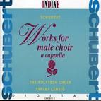 Schubert: Works for Male Choir a cappella