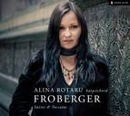 Froberger: Suites & Toccatas
