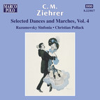 Ziehrer: Selected Dances and Marches, Vol. 4