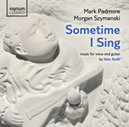 Roth: Sometime I Sing - Music for Voice and Guitar