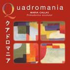 Quadromania: Maria Callas, Primadonna assoluta! (1949-1954)