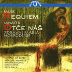 Fauré: Requiem - Janácek: Otce nas