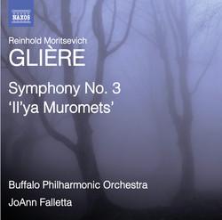 Glière: Symphony No. 3, 'Il'ya Muromets'