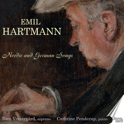 Hartmann: Nordic and German Songs