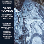 Holmboe - Concertos for Recorder and Flute