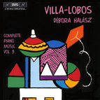 Villa-Lobos - Complete Piano Music, Vol.3