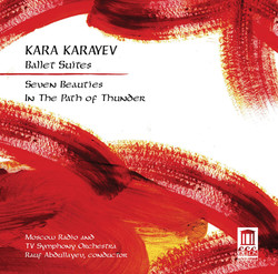 Karayev: Ballet Suites