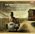 Weill: The Threepenny Opera - 6 Songs -  Und was bekam des Soldaten Weib - Wie lange noch?(1928-1944)
