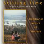 Stilling Time (Ngu'oi Ng'oi Ru Tho'i Gian)