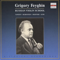 Russian Violin School: Grigory Feyghin (1975-1984)