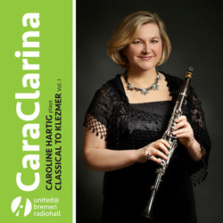 Caroline Hartig plays Classical to Klezmer Vol.1