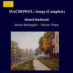 Macdowell: Songs (Complete)
