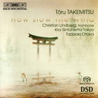 Takemitsu - How slow the Wind
