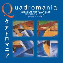 Quadromania: Wilhelm Furtwangler, Maestro Classico (1938-1951)