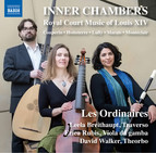 Inner Chambers: Royal Court Music of Louis XIV