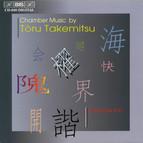 Takemitsu - Chamber Music