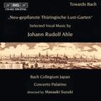 Aus Neu-gepflanzte Thüringische Lust-Garten - Selected Vocal Music by J. R. Ahle