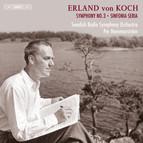 Erland von Koch – Symphonies Nos 3 and 4