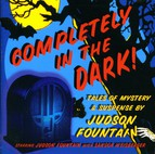 Fountain, Judson: Completely in the Dark!