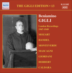 Gigli, Beniamino: Gigli Edition, Vol. 13: London Recordings (1947-1949)