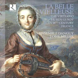 La belle vielleuse: The Virtuoso Hurdy Gurdy in 18th Century France