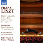 Liszt: Piano Concertos Nos. 1 & 2 (Version for 2 Pianos) - Ritzen: Improvisation on Et incarnatus est