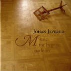 Jeverud: Music for Bygone Parlours