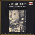 Russian Composing School: Gleb Sedelnikov (1979, 1992)