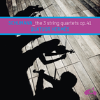 Schumann: The 3 String Quartets Op. 41