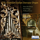 The Eastman Italian Baroque Organ
