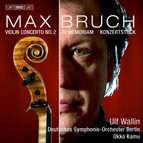 Bruch – Works for Violin and Orchestra