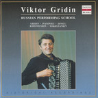 Russian Performing School: Viktor Gridin (1970-1986)