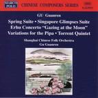 Gu: Spring Suite / Singapore Glimpses / Erhu Concerto