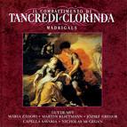 Monteverdi: Il Combattimento Di Tancredi E Clorinda / Madrigals