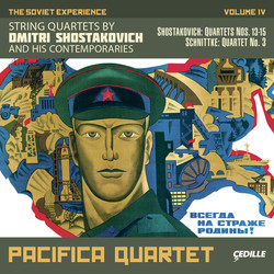 The Soviet Experience, Vol. 4: String Quartets of Dmitri Shostakovich and His Contemporaries