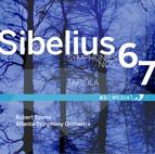Sibelius: Symphony No. 6, Op. 104 & Symphony No. 7, Op. 105
