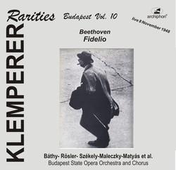 Klemperer Rarities, Budapest Vol. 10: Fidelio, Op. 72