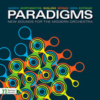Paradigms - New Sounds for the Modern Orchestra