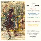 Henri Dutilleux – Le Loup
