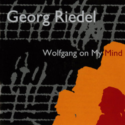 Wolfgang on My Mind: Compositions by Georg Riedel
