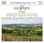 Gurney, I.: Songs (English Song, Vol. 19)
