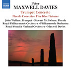 Maxwell Davies: Trumpet & Piccolo Concertos
