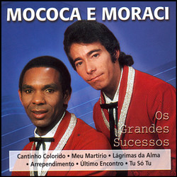Mococa e Moraci: Os Grandes Sucessos