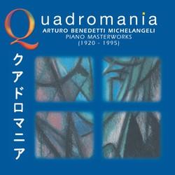 Quadromania: Arturo Benedetti Michelangeli, Piano Masterworks (1939-1948)