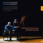 Trotignon: Concerto pour Piano - Different Spaces