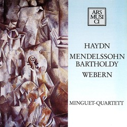 Haydn: String Quartet No. 67 - Webern: 5 Movements - Mendelssohn: String Quartet No. 6