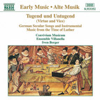 Tugend Und Untugend: German Music From the Time of Luther