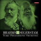 Brahms: Symphony No. 3, Op. 90 - Leif Segerstam: Symphony No. 294