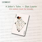 A Joker´s Tales - 21st-century music for recorder